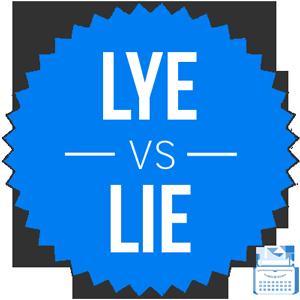 lye versus lie