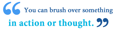 meaning of brushing over