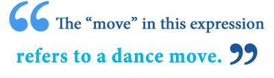 meaning of bust a move