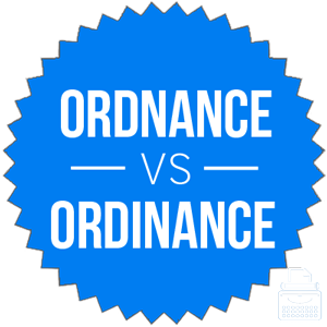 ordnance versus ordinance