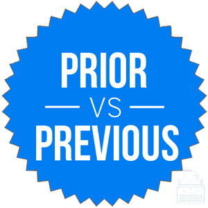 prior versus previous