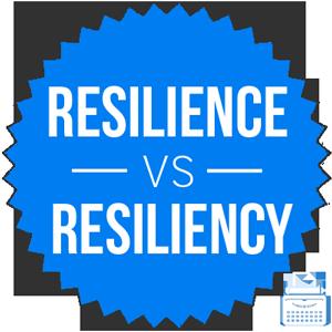 resilience versus resiliency