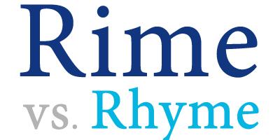 rime versus rhyme