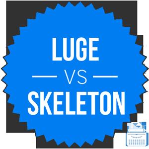 skeleton versus luge