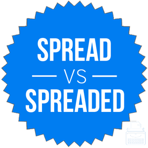spread versus spreaded