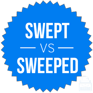 swept versus sweeped