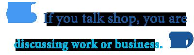 talk talk shop