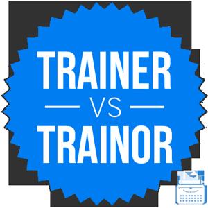 trainor versus trainer