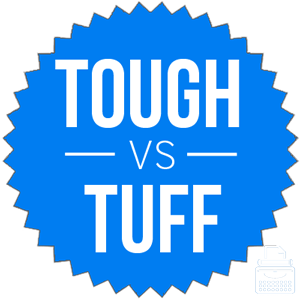 tuff versus tough