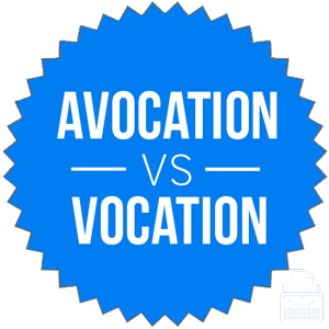 vocation versus avocation