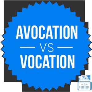 vocation versus avocation