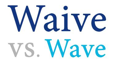 waive versus wave