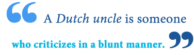 what is a dutch uncle