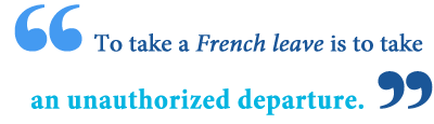 what is the meaning of French leave