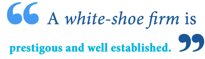 white shoe law firms