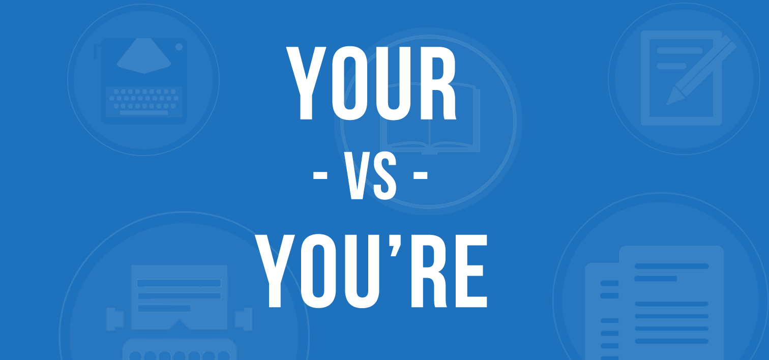 your versus you're